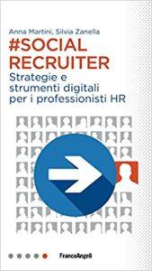 copertina del libro social recruiter di Anna Martini e Silvia Zanella