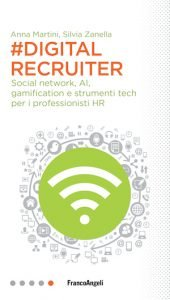 Digital Recruiter, Zanella e Martini